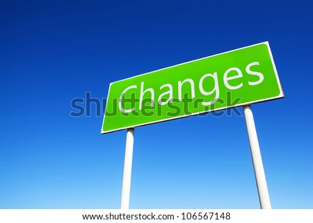 changes road sign - stock photo