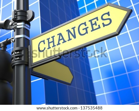 Changes - Road Sign. Motivation Slogan on Blue Background. - stock photo