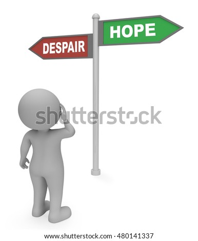 Character Reading Despair Hope Sign Shows Hoping Or Wants 3d Rendering