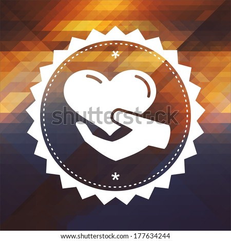 Charity Concept - Icon of Heart in the Hand. Retro label design. Hipster background made of triangles, color flow effect. - stock photo