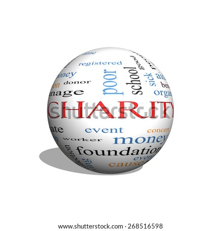 Charity 3D sphere Word Cloud Concept with great terms such as donate, time, money, food and more. - stock photo
