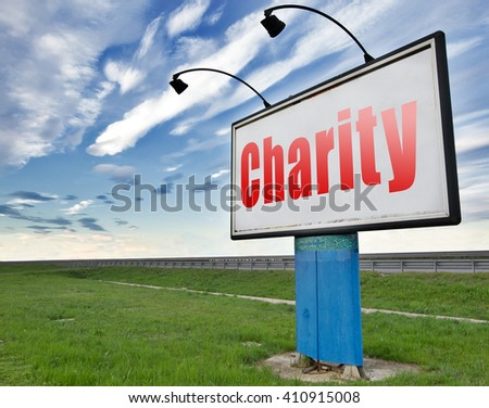 charity fund raising raise money to donate or give a generous donation or help with the fundraise gifts, road sign billboard. - stock photo