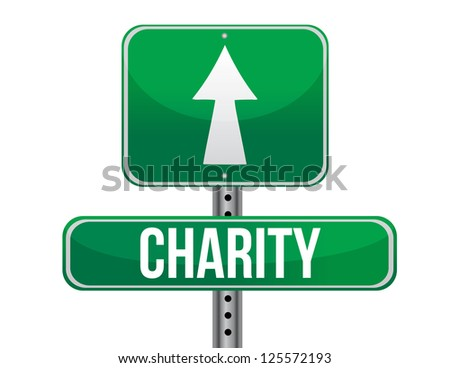 Charity road sign illustration design over a white background