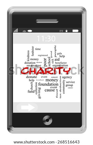 Charity Word Cloud Concept on a Touchscreen Phone with great terms such as time, money, donate and more.