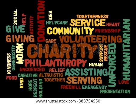 Charity, word cloud concept on black background.