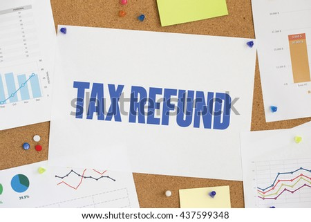CHART BUSINESS GRAPH RESULT COMPANY TAX REFUND CONCEPT - stock photo