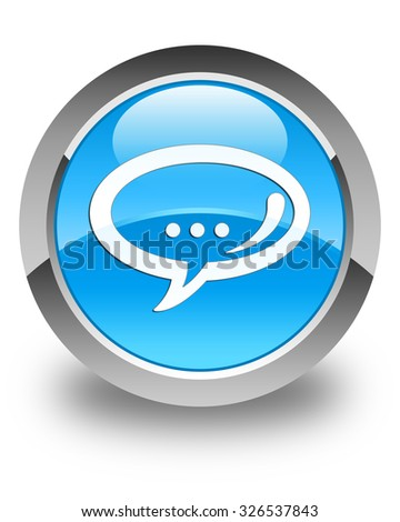 Chat icon glossy cyan blue round button