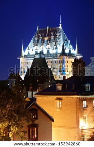 Chateau Frontenac at night  Quebec City - stock photo