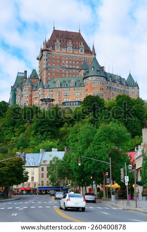Chateau Frontenac in the day with cloud and blue sky in Quebec City with street - stock photo