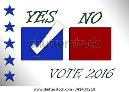 Check box Yes and No, Vote, 		 2016 - stock photo
