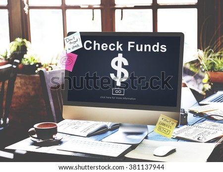 Check Funds Finance Internet Technology Concept - stock photo
