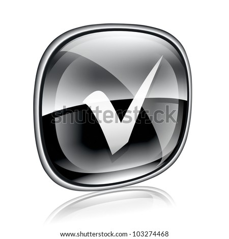 check icon black glass, isolated on white background. - stock photo