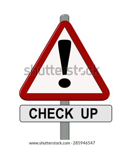 check up, traffic sign, exclamation mark , isolated