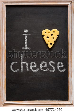 Cheese Chalkboard  with cheese heart shape.