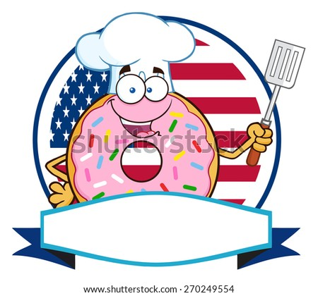 Chef Donut Cartoon Character With Sprinkles Over A Circle Blank Label In Front Of Flag Of USA. Raster Illustration Isolated On White - stock photo