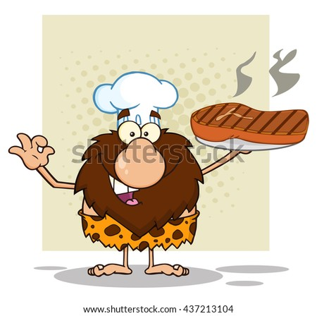 Chef Male Caveman Cartoon Mascot Character Holding Up A Platter With Big Grilled Steak And Gesturing Ok. Raster Illustration Isolated On White Background - stock photo