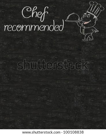 chef recommended and chef cartoon written on a blackboard background - stock photo