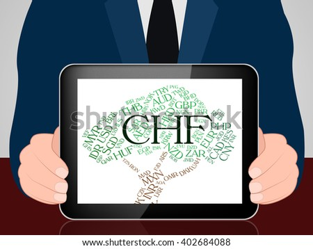 Chf Currency Showing Forex Trading And Banknote - stock photo