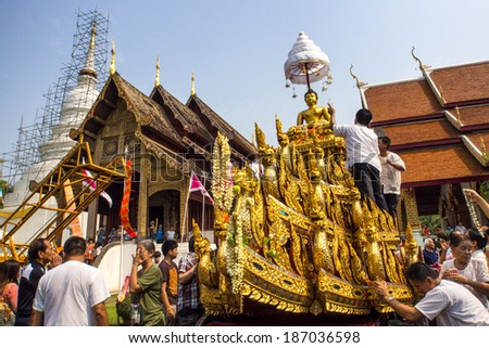CHIANGMAI THAILAND-APRIL 13 : Chiangmai Songkran festival.The tradition of bathing the Buddha Phra Singh marched on an annual basis. With respect to faith.on April 13,2014 in Chiangmai,Thailand.