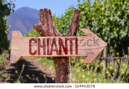 Chianti wooden sign with winery background - stock photo