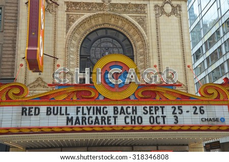Chicago - August 13: the famous Chicago theatre sign in Chicago, USA on August 13, 2015. The historic sign has become an iconic symbol of the city. - stock photo