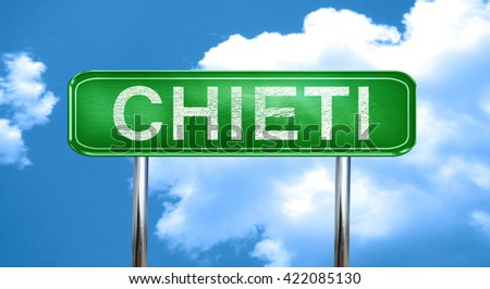 Chieti vintage green road sign with highlights