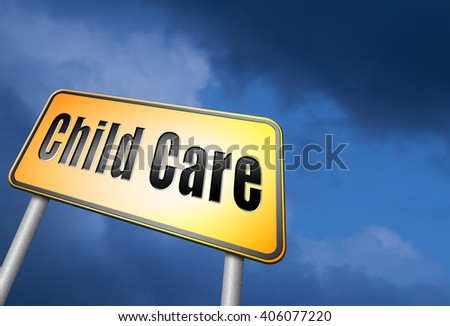 Child care in daycare or creche by nanny or au pair parenting or babysitting protection against abuse, road sign billboard.