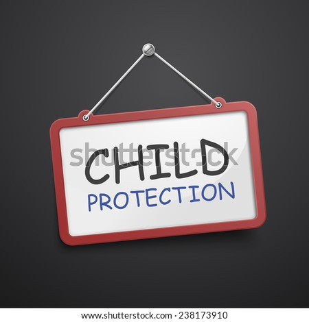 child protection hanging sign isolated on black wall  - stock photo