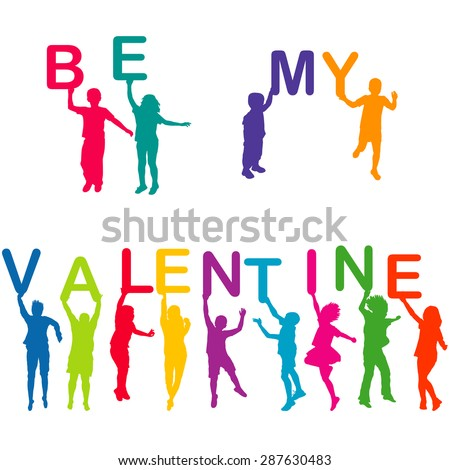 Children silhouettes holding letters with BE MY VALENTINE