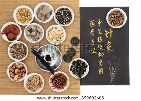 Chinese medicinal herbs, acupuncture needles, moxa sticks and i ching coins, with calligraphy. Translation describes acupuncture chinese medicine as a traditional and effective medical solution. - stock photo