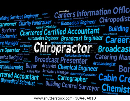 Chiropractor Job Showing Work Position And Chiropractic - stock photo