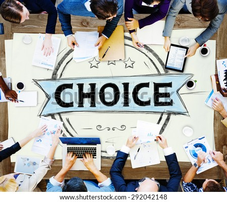 Choice Chance Opportunity Option Decision Concept - stock photo