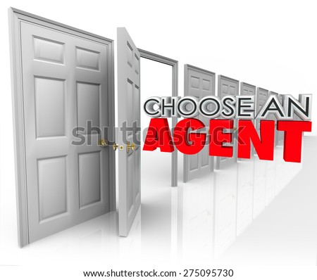 Choose an Agent 3d words coming out an open door encouraging you to pick the best agency to represent your business or sell your home in real estate - stock photo