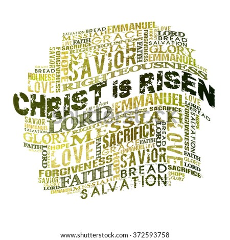 Christ Is Risen  Religious Words isolated on white  - stock photo