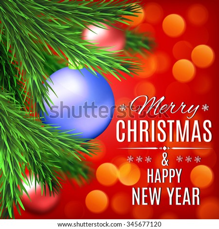 Christmas and New Year card. Fir tree on blurred background with colored balls. Concept for greeting or postal card. illustration.   Raster version. - stock photo