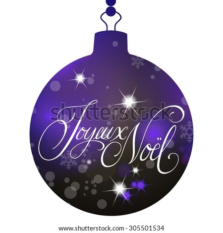 Christmas ball silhouette with hand lettering Joyeux Noel (Merry Christmas), isolated on white, design element - stock photo
