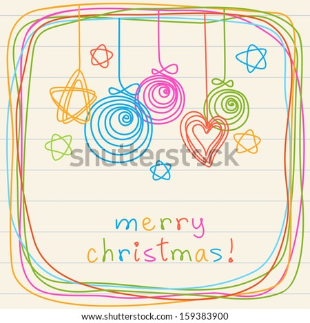 Christmas balls, stars, heart and frame of doodles. Invitation and greeting card on a sheet of notebook. Colorful background with lettering Merry Christmas. Illustration in childish hand drawn style  - stock photo