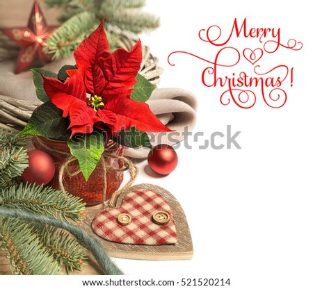 "Christmas border with poinsettia and Christmas decorations. Caption ""Merry Christmas!"". Space for your text on white background."