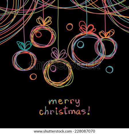 Christmas doodle background. Christmas balls in hand drawn childish sketch style. Invitation, greeting black decorative card. Abstract linear color illustration with text box - stock photo