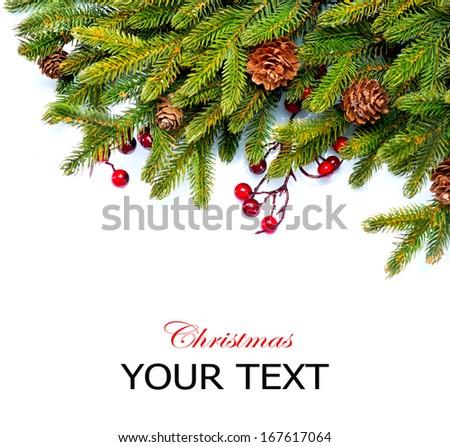 Christmas. Fir tree. Pine tree. Evergreen Border Design. Frame. Isolated on a white background. Decorated with Cones and Holly Berries - stock photo