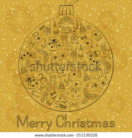 Christmas golden ball greeting card with text Merry Christmas and many winter doodles. Santa, toys, cookies, snowmen, fir, candies, socks, gifts, bows, snowflakes, stars, hollies, mittens, etc.