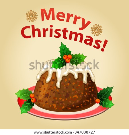 Christmas homemade pudding with decorations, traditional dessert.