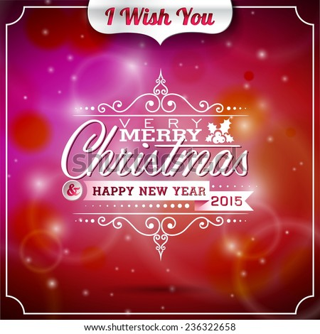 Christmas illustration with typographic design on shiny background. JPG version. - stock photo