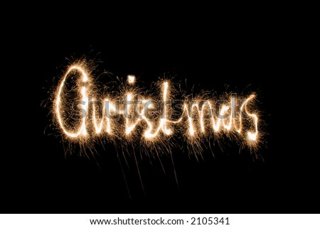 christmas sparkler (you can see other words in my portfolio) - stock photo
