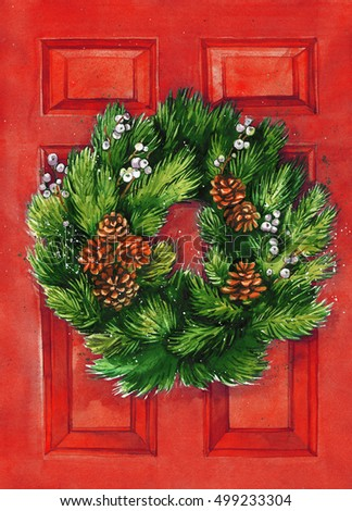 Christmas wreath decorated with cone and berries on red door. Hand drawn greening card.