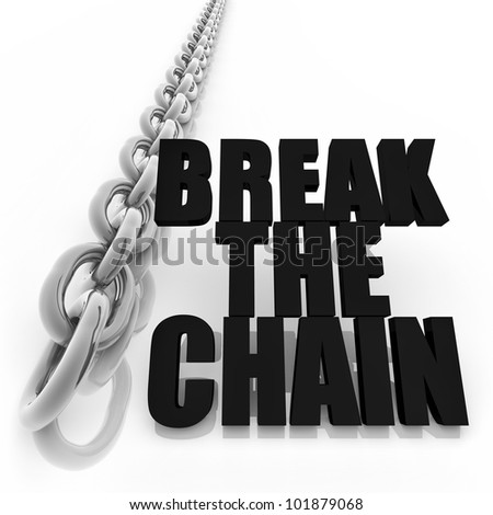Chromed metal chain and message on white background, freedom concept image - stock photo