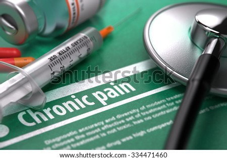Chronic pain. Medical Concept on Green Background with Blurred Text and Composition of Pills, Syringe and Stethoscope. Selective Focus. - stock photo