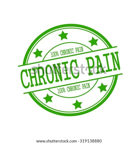 Chronic Pain stamp text on green circle on a white background and star