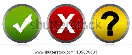 Circle Check Mark, Cross Mark and Question Mark With Glossy Button Style Isolated on White Background
