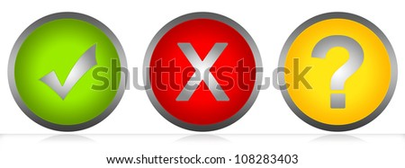 Circle Glossy Style Button With  Check Mark, Cross Mark and Question Mark Isolated on White Background